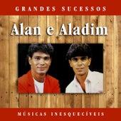 Grandes Sucessos: Músicas Inesquecíveis (Remasterizado) de Alan E Aladim