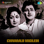 Chivaralu Migiledi (Original Motion Picture Soundtrack) de Various Artists
