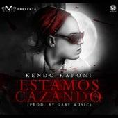 Estamos Cazando by Kendo Kaponi