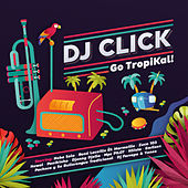 Go TropiKal! by Various Artists