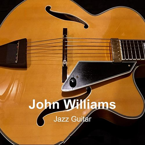 Jazz Guitar by John Williams
