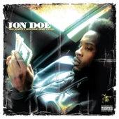 Mo Money Mo Doe Doe Tear by Jon Doe