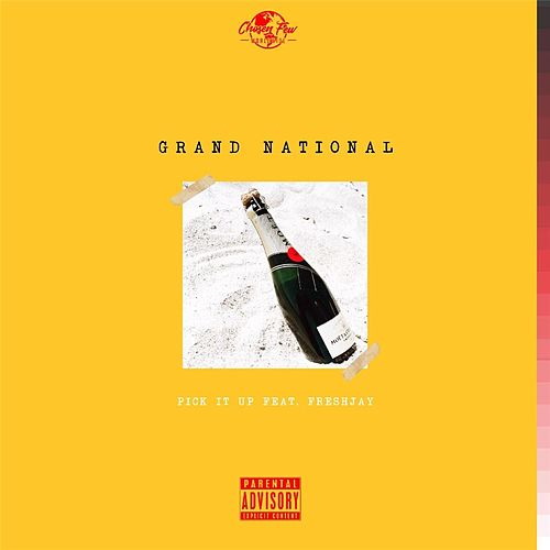 Pick It Up (feat. Freshjay) by Grand National