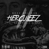 Herculeez (Remix) [feat. Shaquille O'Neal] by Bezz Believe