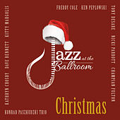 Jazz at the Ballroom Christmas by Various Artists