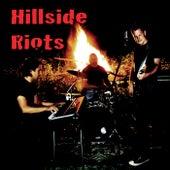 Hillside Riots van Hillside Riots