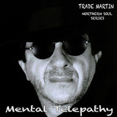 Mental Telepathy by Trade Martin