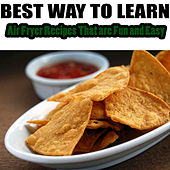 Air Fryer Recipes That are Fun and Easy by Best Way to Learn