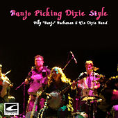 Banjo Picking Dixie Style von Billy Buchanan