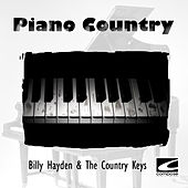 Piano Country by Billy Hayden