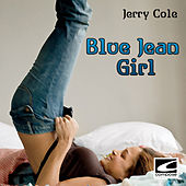 Blue Jean Girl by Jerry Cole
