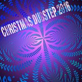 Christmas Dubstep 2016 - EP de Various Artists