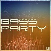Bass Party - EP by Various Artists