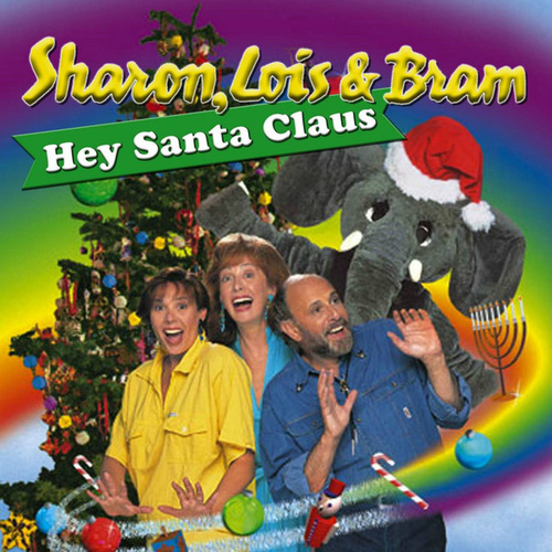 Hey Santa Claus by Sharon Lois and Bram