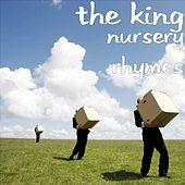 Nursery Rhymes by The King