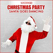 Christmas Party: Santa Goes Dancing by Various Artists