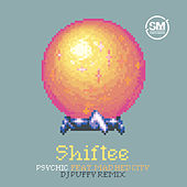 Psychic (DJ Puffy Remix) by Shiftee