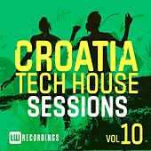 Croatia Tech House Sessions, Vol. 10 - EP by Various Artists