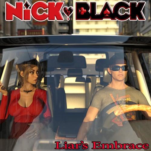 Liar's Embrace de Nick Black