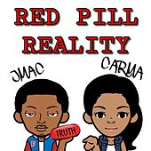 Red Pill Reality by J-MAC