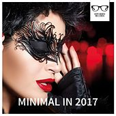 Minimal In 2017 - EP de Various Artists