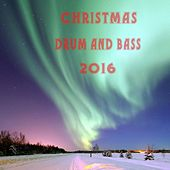 Christmas Drum and Bass 2016 - EP by Various Artists