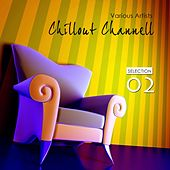 Chillout Channell: Selection 2 - EP by Various Artists