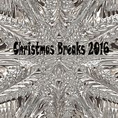 Christmas Breaks 2016 - EP by Various Artists