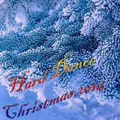 Hard Dance Christmas 2016 - EP by Various Artists