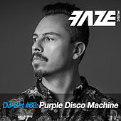 Faze DJ Set #68: Purple Disco Machine de Various Artists
