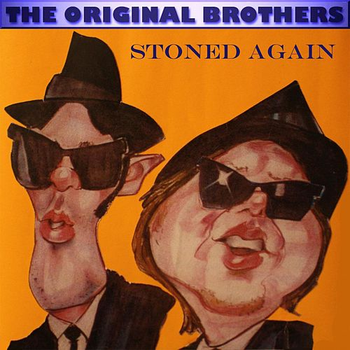 The Original Brothers Stoned Again de The Original Brothers