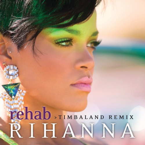 Rehab by Rihanna