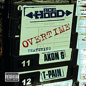 Overtime (Explicit Version) by Ace Hood