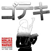 Robots Ninjas Pornstars Warfare: The Best of Goteki by Goteki