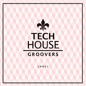 Tech House Groovers - EP by Various Artists