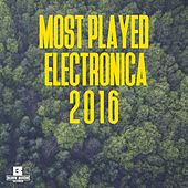 Most Played Electronica 2016 - EP by Various Artists