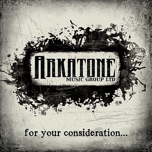 Arkatone Music Group Ltd: for Your Consideration by Various Artists