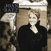 Gone From Danger by Joan Baez