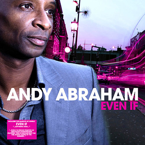 Even If by Andy Abraham