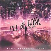 I'll Be Gone (feat. KARRA) von Ryos