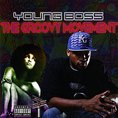 The Groovy Movement de Young Boss