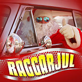 Raggarjul by Various Artists