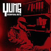 Unconditional Hustle by Yung