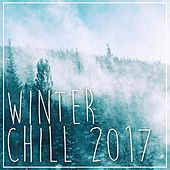 Winter Chill 2017 - EP de Various Artists