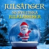 Julsånger - 50 Svenska julklassiker by Various Artists