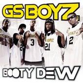 Booty Dew by GS Boyz