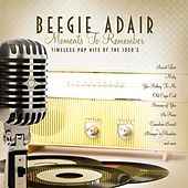 Moments To Remember by Beegie Adair