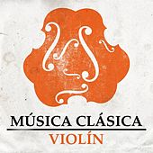 Música Clásica - Violín de Various Artists