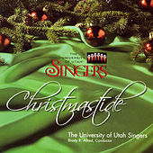 Christmastide by The University Of Utah Singers