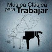 Música Clásica para Trabajar by Various Artists